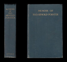 The Right Honourable HUGH OAKELEY ARNOLD-FORSTER  A Memoir  ADMIRALTY WAR OFFICE