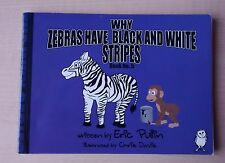 BOOK - Why Zebras Have Black and White Stripes: Bk. 5 Eric Pullin (P'back, 2009)