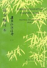 Chinese Character Exercise Book: For Practical Chinese Reader I