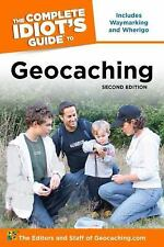 The Complete Idiot's Guide to Geocaching, 2nd Edition-ExLibrary