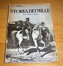 STORIA DEI MILLE Abba Storico Risorgimento Nuova ediz. riv. MARZOCCO 1943