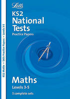LETTS KEY STAGE 2 MATHS SATs 3 SETS PRACTICE PAPER LEVELS 3-5 ANSWERS KS2 YEAR 6
