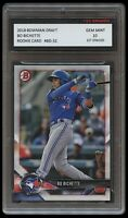 BO BICHETTE 2018 BOWMAN DRAFT Topps 1ST GRADED 10 ROOKIE CARD TORONTO BLUE JAYS