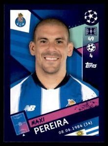Topps Champions League 2018/19 - Maxi Pereira FC Porto No. 411