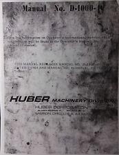 Huber Grader Repair Service & Parts Manual D-1100 D-1300 D-1400 D-1500 D-1700