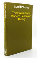 Lord Robbins EVOLUTION OF MODERN ECONOMIC THEORY  1st Edition 1st Printing