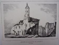 LITHOGRAPHIE 19ème GUIENNE MONUMENTALE RUINES ABBAYE DE LA SAUVE GIRONDE