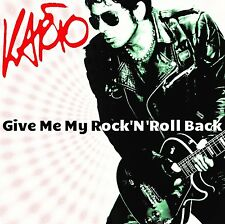 KARTO - GIVE ME MY ROCK'N'ROLL BACK -  CD NUOVO SIGILLATO