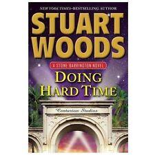 Doing Hard Time - Acceptable - Woods, Stuart - Hardcover