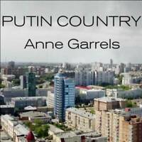 Putin Country: A Journey Into the Real Russia - Audio CD - VERY GOOD