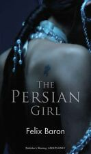 The Persian Girl (Nexus) Baron, Felix Mass Market Paperback Used - Very Good