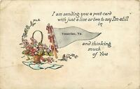 """I'm Still Thinking Much of You"" in Vesuvius Virginia~Flower Basket~1922 Pennant"
