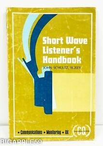 Short Wave Listener's Handbook - John Schultz W2EEY Communications Monitoring DX
