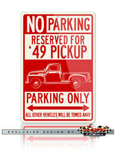 1949 Chevrolet Pickup 3100 Series Reserved Parking Only 12x18 Aluminum Sign