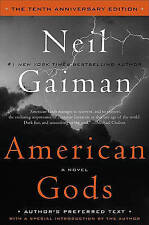 NEW American Gods: The Tenth Anniversary Edition: A Novel by Neil Gaiman