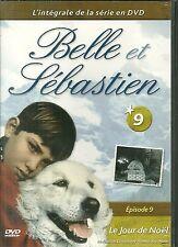 DVD - BELLE ET SEBASTIEN N° 9 : LE JOUR DE NOËL / COMME NEUF