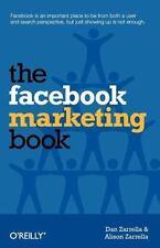 The Facebook Marketing Book: By Zarrella, Dan, Zarrella, Alison