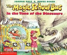 The Magic School Bus in the Time of the Dinosaurs by Joanna Cole, (Paperback), S