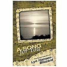 A Song for You : The Darker Side of Life by Lyn Hansen-BlizzáRd (2011,...