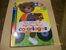 cahiers de petit ours brun ..coloriages .  A.B.C..