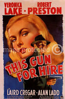 This Gun For Hire Vintage Movie 11x17 Poster