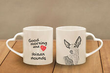 """Podenco Ibicenco - ein Becher """"Good Morning and love, heart"""" Subli Dog,AT"""
