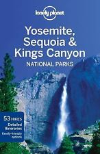 Lonely Planet Yosemite, Sequoia & Kings Canyon National Parks (Travel Guide) by
