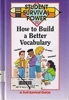 How to Build a Better Vocabulary: Student Survival