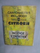 AL850 CITROEN NOTICE ENTRETIEN CAMIONNETTES 850/1200 KG  REF AC5143 MAUVAIS ETAT