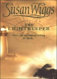 The Lightkeeper By Susan Wiggs. 9781551668802