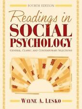 Readings in Social Psychology: General, Classic, and Contemporary Selections (4t