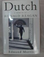 Dutch: A Memoir of Ronald Reagan by Edmund Morris 1999 hcdj 1st Ed Biography