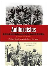 Antifascistas: British & Irish Volunteers in the Spanish Civil War by Lawrence and Wishart Ltd (Paperback, 2010)