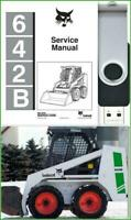 Bobcat 642B Skid Steer Loader Service Repair Operation & Maintenance Manual USB
