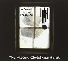 The Albion Christmas - Sound in the Frosty Air [New CD] UK - Import