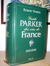 GUIDE PARKER DES VINS DE FRANCE 1999