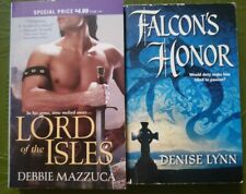 Lord of the Isles by Debbie Mazzuca & Falcon's Honor by Denise Lynn