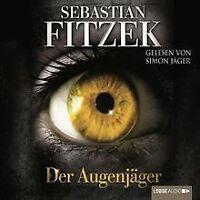 Der Augenjäger von Fitzek, Sebastian   Buch   Zustand gut