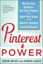 Pinterest Power: Market Your Business, Sell Your Product, and Build Your Brand o