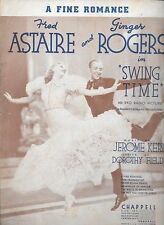 FRED ASTAIRE GINGER ROGERS A Fine Romance 1936 Sheet Music SWING TIME