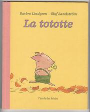 La tototte Barbro Lindgren Olof Landström
