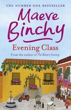 Evening Class-Maeve Binchy, 9780752876825