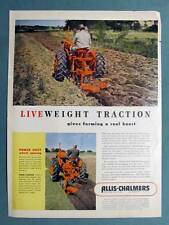 Large Original 1950 Allis Chalmers Tractor Ad  CA  WITH LIVE WEIGHT TRACTION
