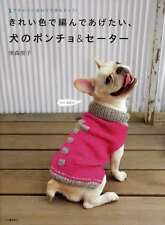 DOG'S PONCHOS and SWEATERS - Japanese Dog Clothes Book