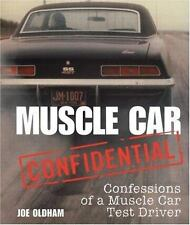 Muscle Car Confidential: Confessions of a Muscle Car Test Driver-ExLibrary
