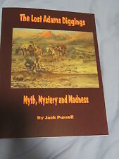 The Lost Adams Diggings : Myth, Mystery and Madness (2003, Paperback)