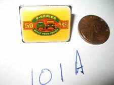 1948-98 50 YEARS OF FORD F-SERIES TRUCK METAL LAPEL PIN SHELBY SVT COBRA GT F150