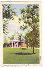 CHAPEL OF MARTHA-MARY---GREENFIELD VILLAGE---DEARBORN MICHIGAN--- POSTCARD