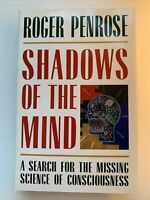 Shadows of the Mind by Roger Penrose, 1st Edition Hardcover w/ Dust Jacket, 1994