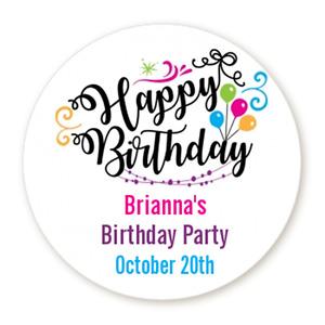 Happy Birthday - Round Personalized Birthday Party Sticker Labels - 8 sizes